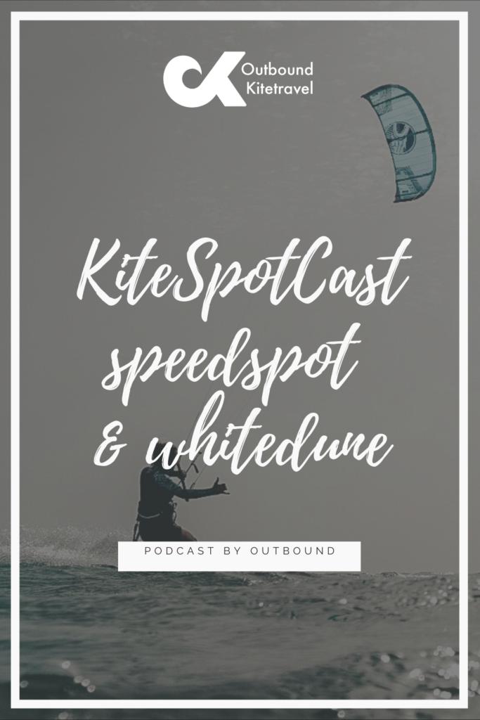 Kitespotcast podcast dakhla